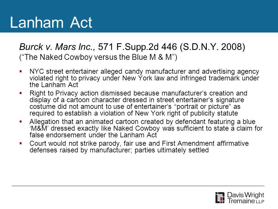 Lanham Act Burck v. Mars Inc., 571 F.Supp.2d 446 (S.D.N.Y.