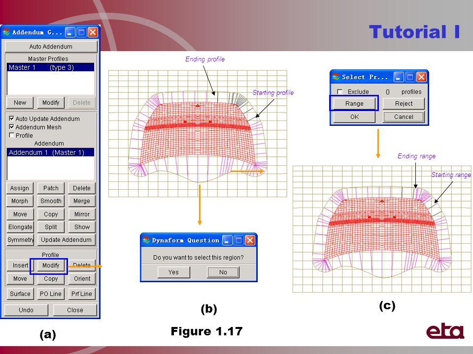 Figure 1.17 (a) (c) Tutorial I (b) Starting profile Ending profile Starting range Ending range