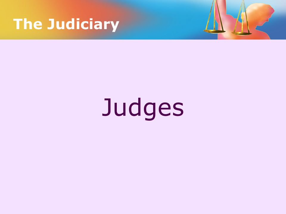 Judges The Judiciary