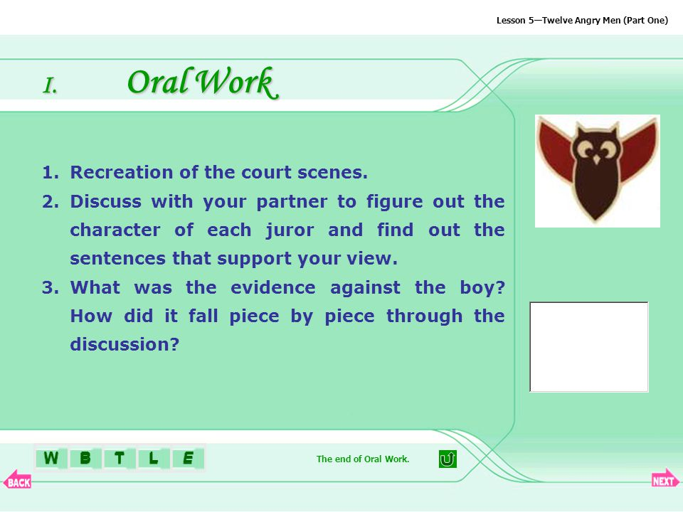 BTLEW Lesson 5—Twelve Angry Men (Part One) I.Oral Work 1.Recreation of the court scenes.