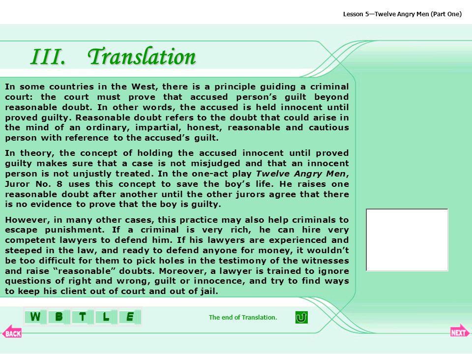 BTLEW Lesson 5—Twelve Angry Men (Part One) III.Translation The end of Translation.