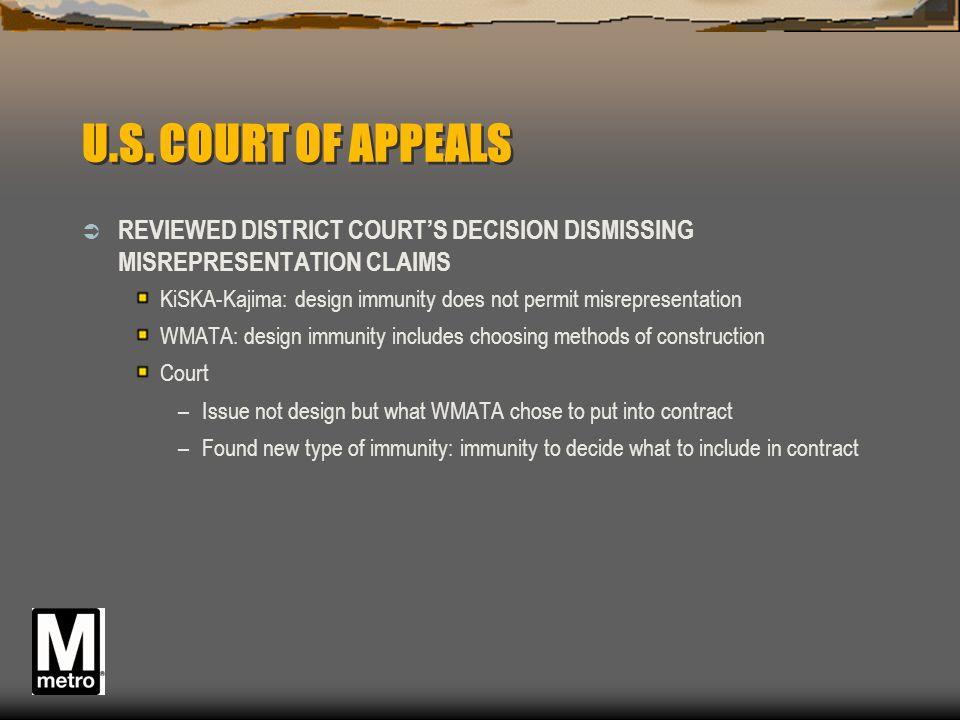 U.S. COURT OF APPEALS  REVIEWED DISTRICT COURT'S DECISION DISMISSING MISREPRESENTATION CLAIMS KiSKA-Kajima: design immunity does not permit misrepres