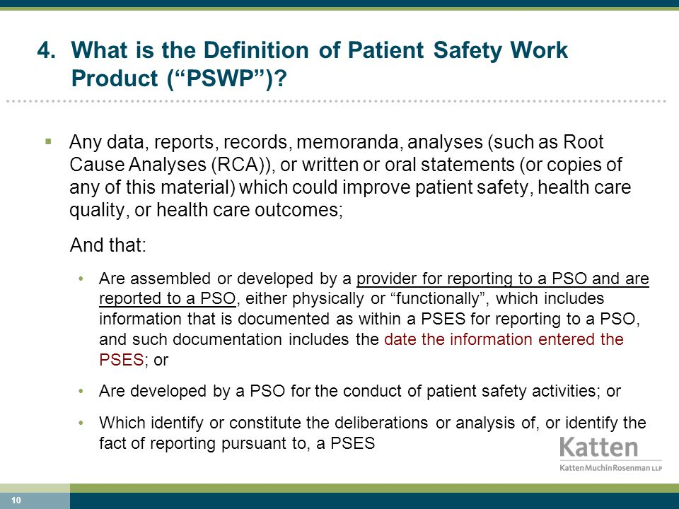 10 4.What is the Definition of Patient Safety Work Product ( PSWP ).