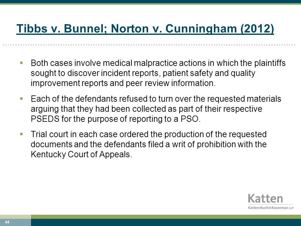 44 Tibbs v. Bunnel; Norton v.