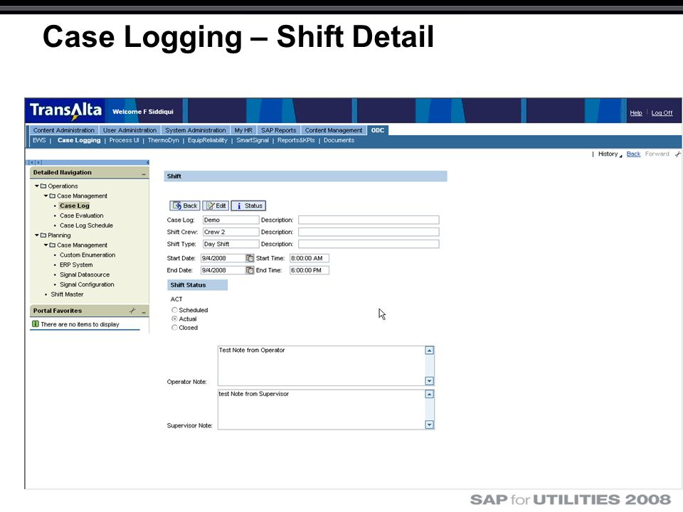 Case Logging – Shift Detail