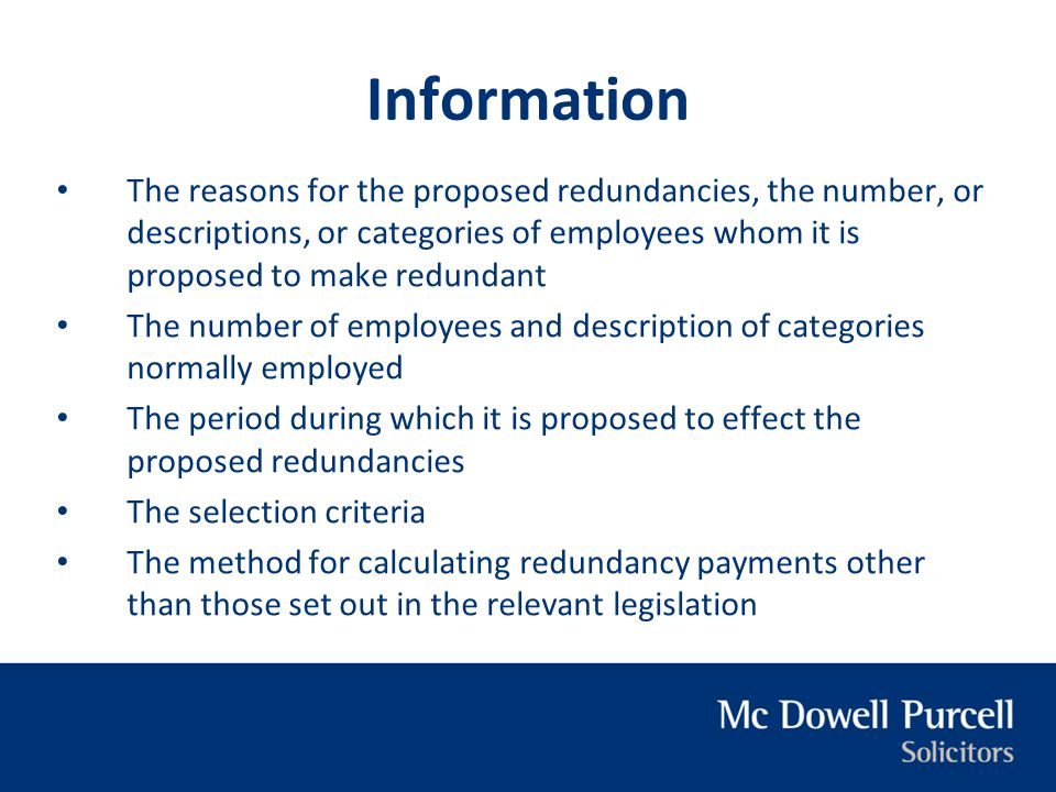 Information The reasons for the proposed redundancies, the number, or descriptions, or categories of employees whom it is proposed to make redundant T