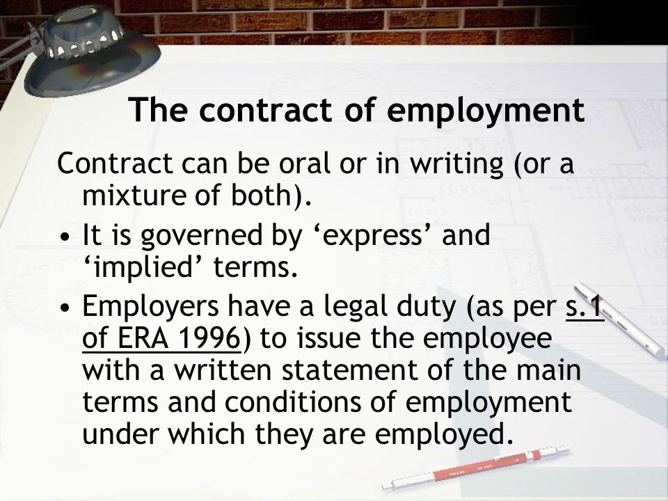 General Principles Like all contracts - a contract of employment must have essential elements.