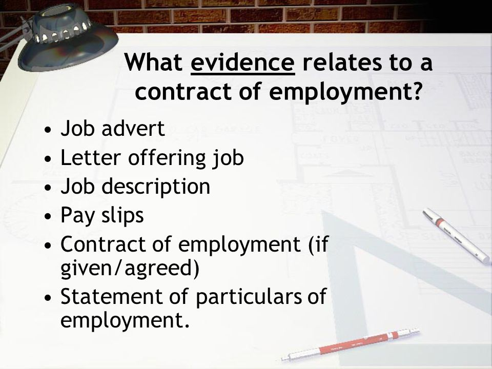 What evidence relates to a contract of employment.