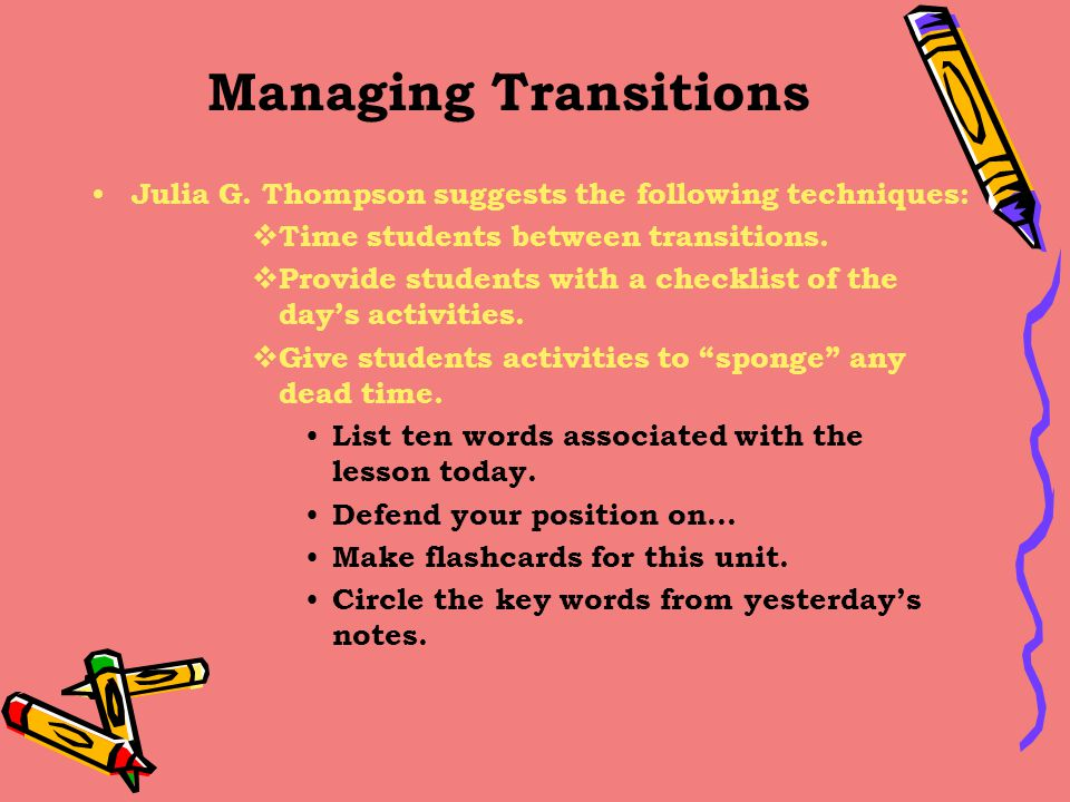 Managing Transitions Julia G.
