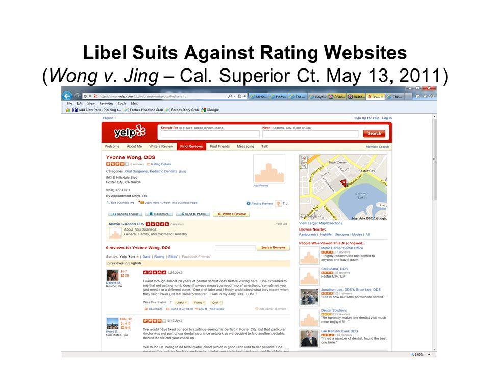 Libel Suits Against Rating Websites (Wong v. Jing – Cal. Superior Ct. May 13, 2011)