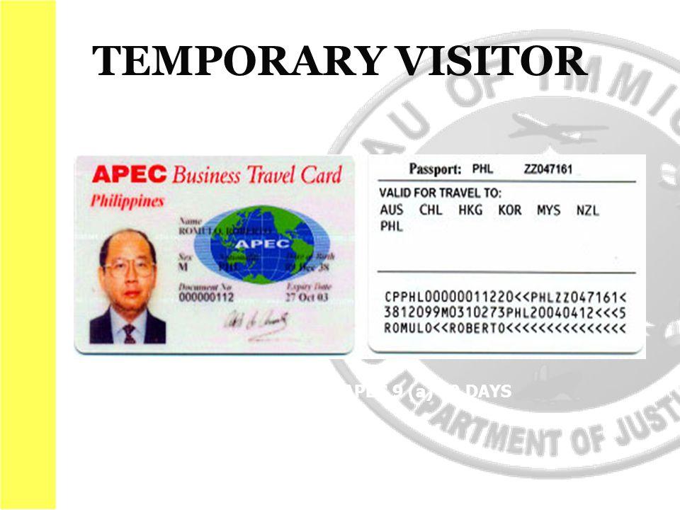 ADMISSION : ABTC/APEC 9 (a) 60 DAYS