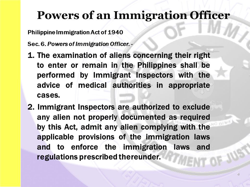 Powers of an Immigration Officer Philippine Immigration Act of 1940 Sec.