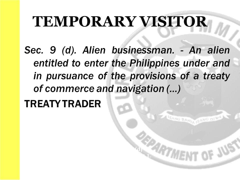 Sec. 9 (d). Alien businessman.