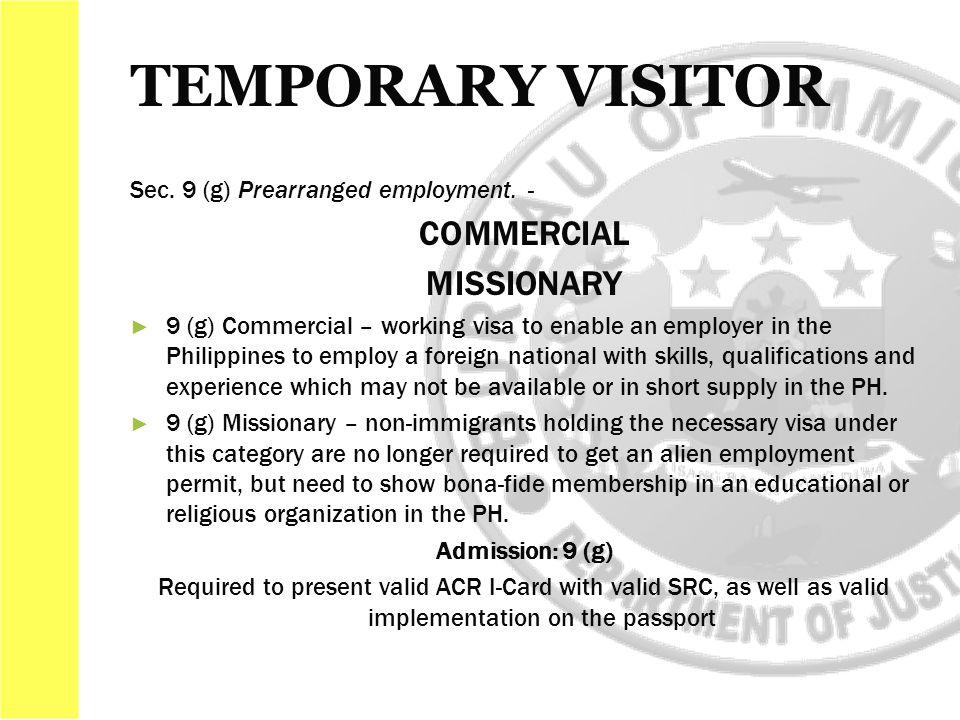 Sec. 9 (g) Prearranged employment.