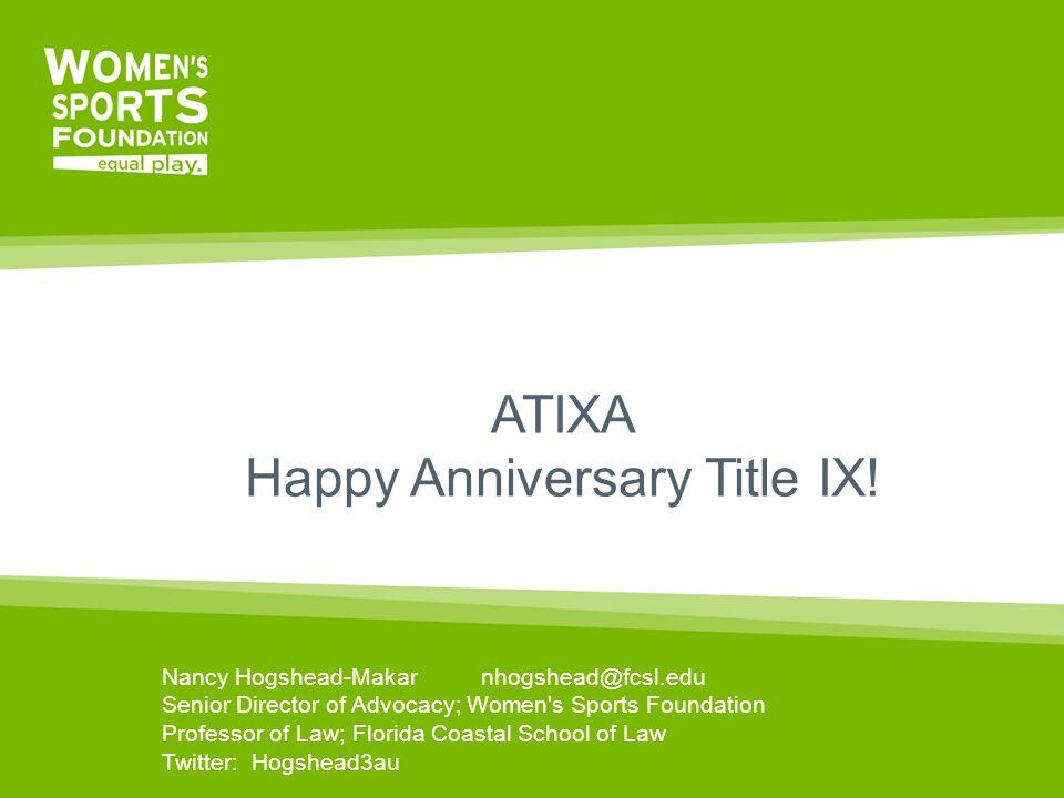ATIXA Happy Anniversary Title IX.