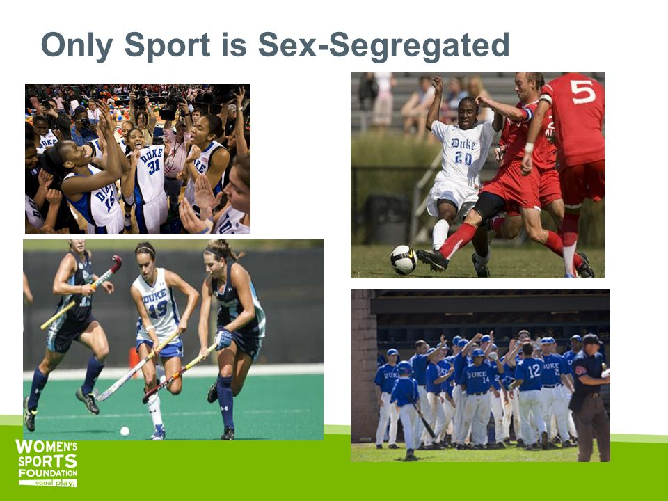 Only Sport is Sex-Segregated
