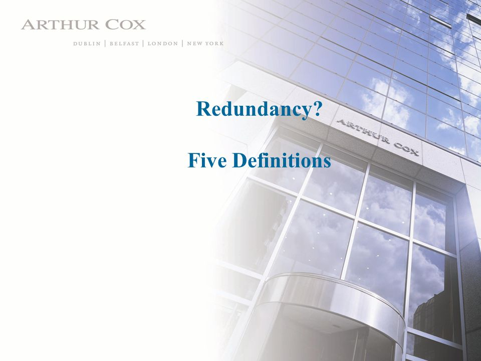 Redundancy Five Definitions