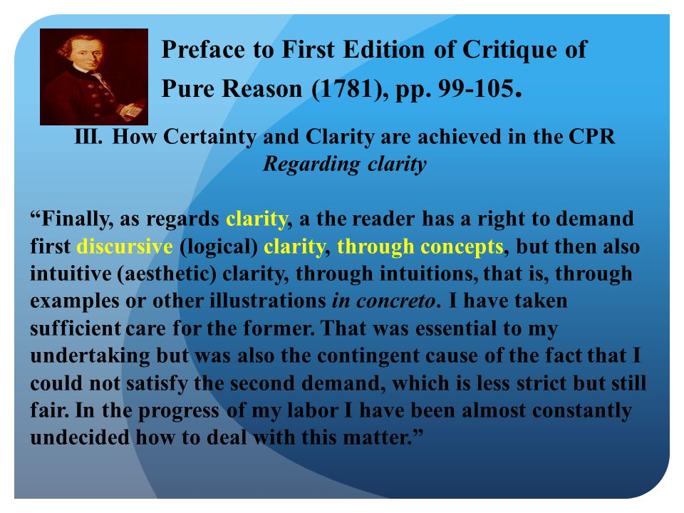 """III. How Certainty and Clarity are achieved in the CPR Regarding clarity """"Finally, as regards clarity, a the reader has a right to demand first discur"""