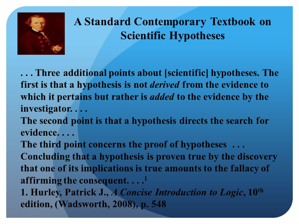 ... Three additional points about [scientific] hypotheses.