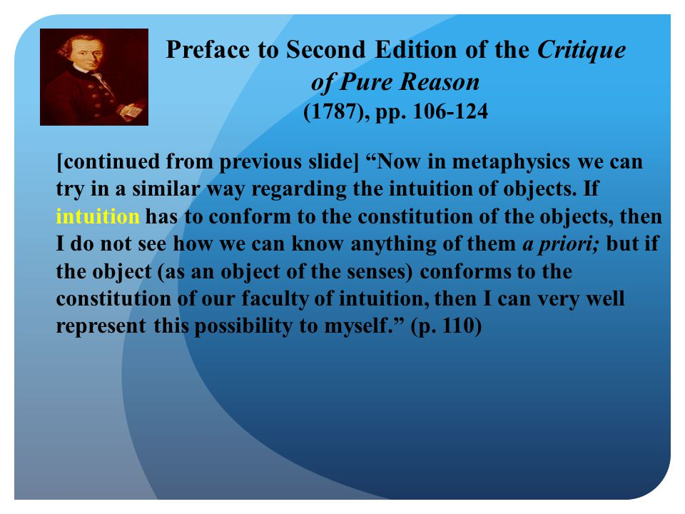 [continued from previous slide] Now in metaphysics we can try in a similar way regarding the intuition of objects.