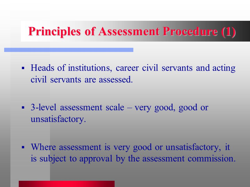 Assessment Criteria for Specialist Positions  Professional competence;  Legal competence;  Ability to plan and organise;  Ability to communicate with customers and colleagues;  Foreign language skills;  IT skills.