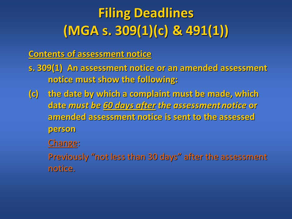 Filing Deadlines (MGA s.309(1)(c) & 491(1)) Form of complaint s.