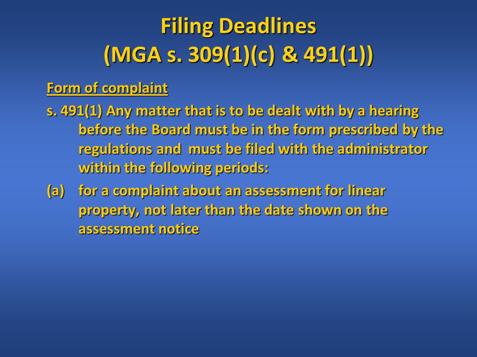 Procedural/Substantive Changes Costs (cont) MRAC Section 52 –(1) Any party to a hearing before a composite assessment review board or the Municipal Government Board may make an application to the composite assessment review board or the Municipal Government Board, as the case may be, at any time, but no later than 30 days after the conclusion of the hearing, for an award of costs in an amount set out in Schedule 3 that are directly and primarily related to matters contained in the complaint and the preparation of the party's submission.