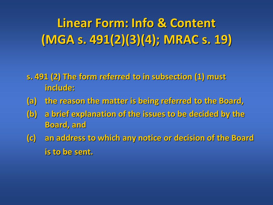 Linear Form: Info & Content (MGA s. 491(2)(3)(4); MRAC s.