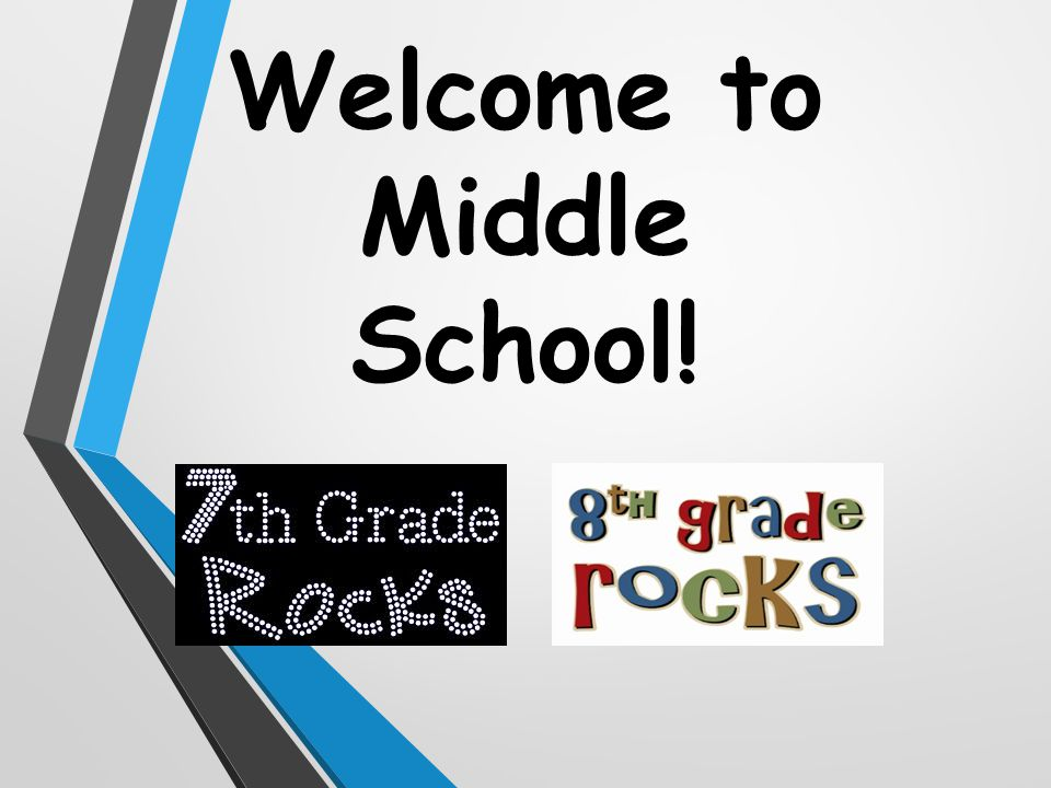 Welcome to Middle School!