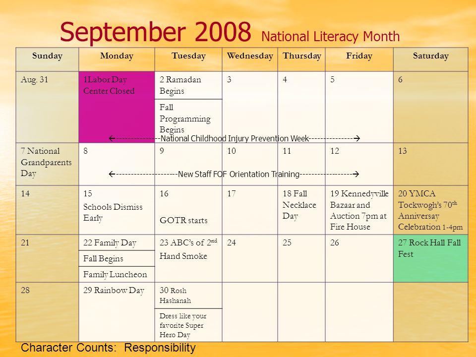 September 2008 National Literacy Month SundayMondayTuesdayWednesdayThursdayFridaySaturday Aug.