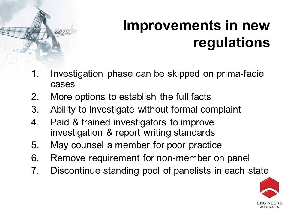 Improvements in new regulations 1.Investigation phase can be skipped on prima-facie cases 2.More options to establish the full facts 3.Ability to inve