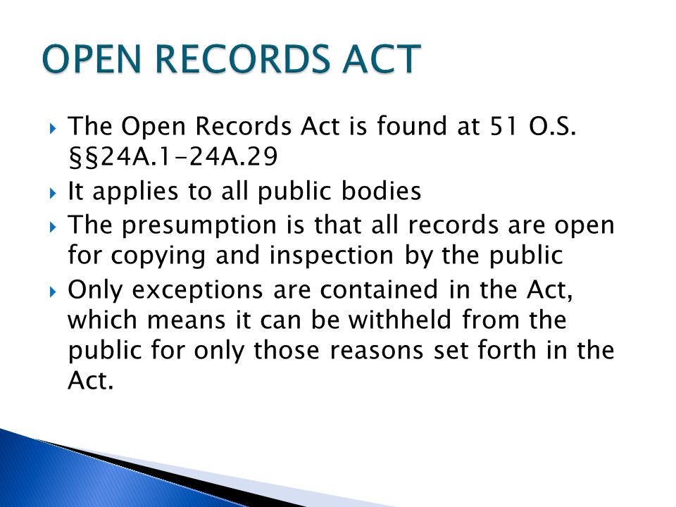  The Open Records Act is found at 51 O.S.