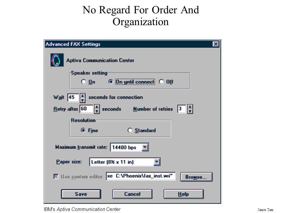 James Tam No Regard For Order And Organization IBM's Aptiva Communication Center