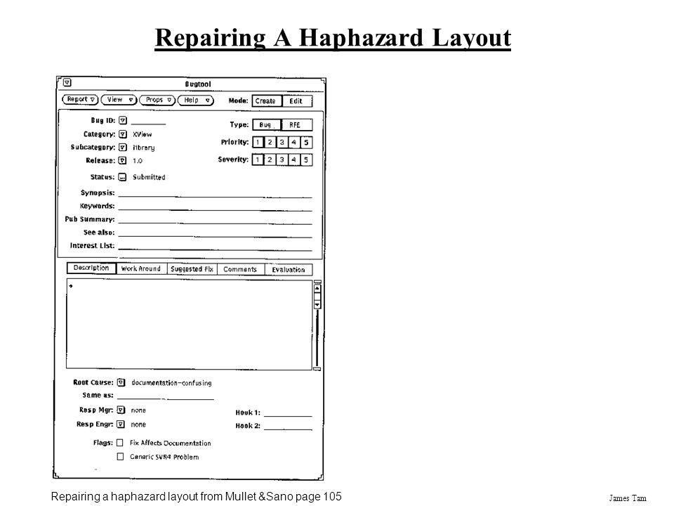 James Tam Repairing A Haphazard Layout Repairing a haphazard layout from Mullet &Sano page 105