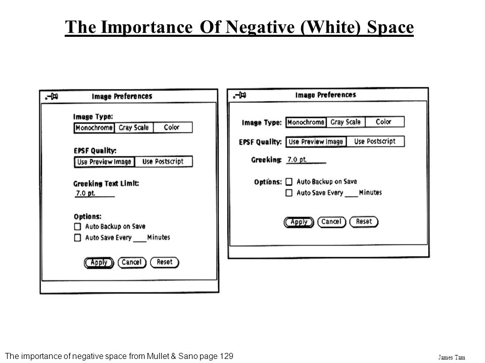 James Tam The Importance Of Negative (White) Space The importance of negative space from Mullet & Sano page 129