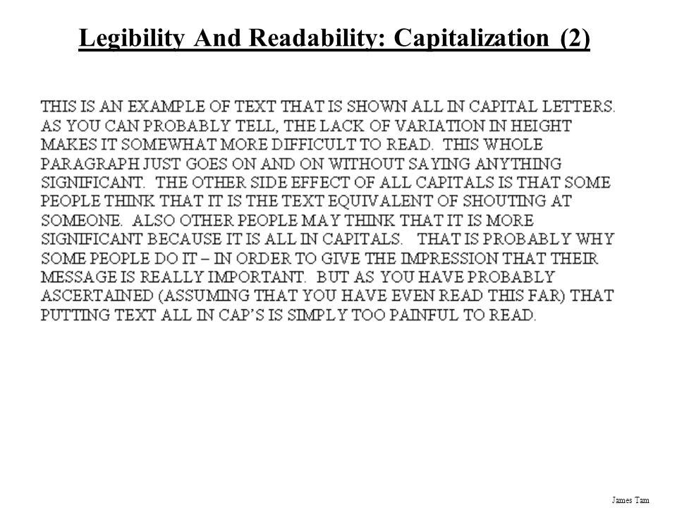 James Tam Legibility And Readability: Capitalization (2)
