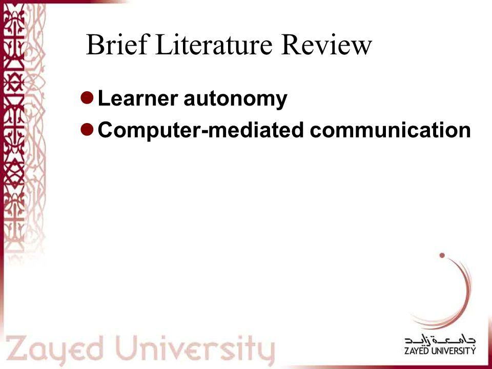 Brief Literature Review Learner autonomy Computer-mediated communication