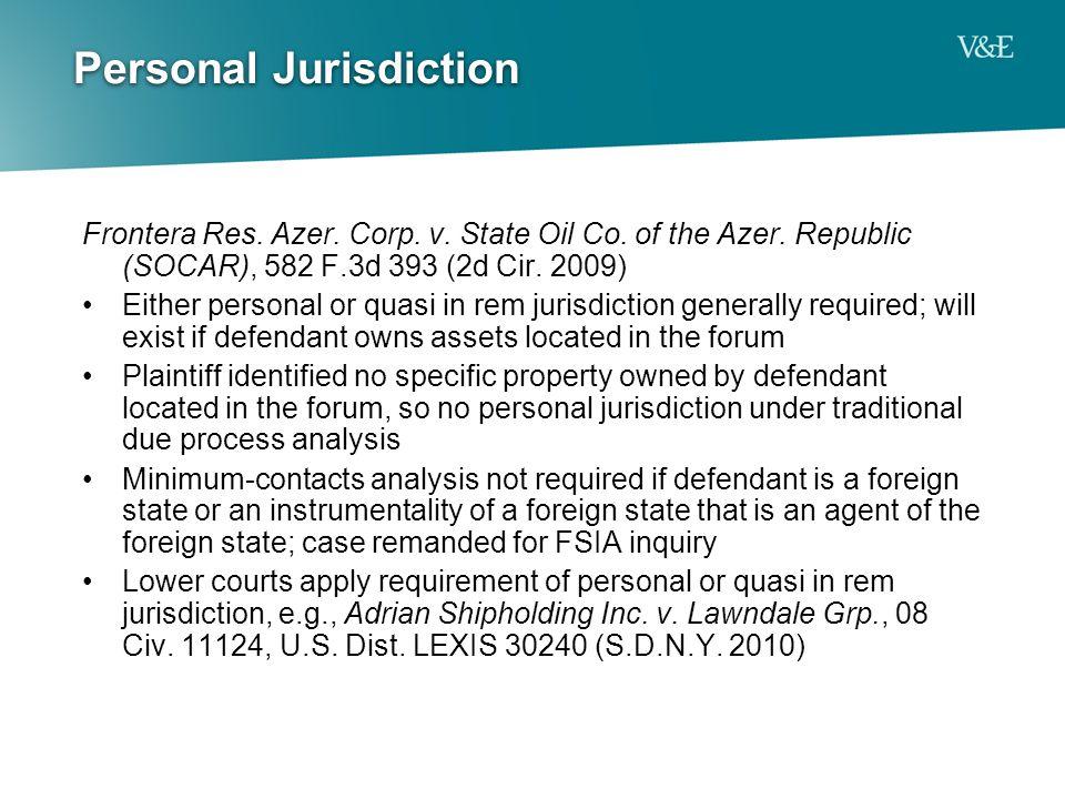 Personal Jurisdiction Frontera Res. Azer. Corp. v.
