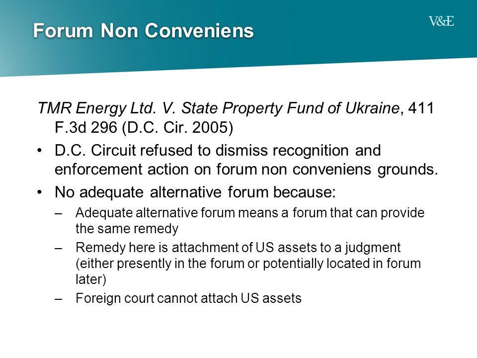 Forum Non Conveniens TMR Energy Ltd. V. State Property Fund of Ukraine, 411 F.3d 296 (D.C.