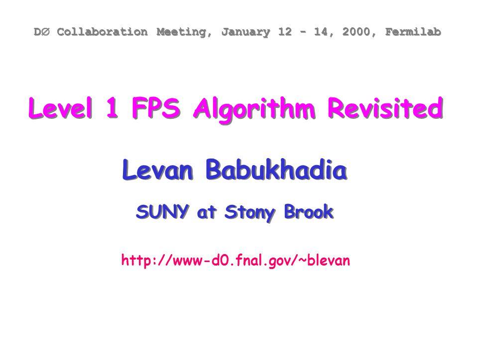 DØ Collaboration Meeting, January 12 - 14, 2000, FermilabLevan Babukhadia FPS Readout 16 FPS 22.5 o  -sectors 4 layers of U- & V-strips Shower: 144 U- & V-strips Mip: 103 U- & V-strips Special: 72 U- & V-strips Total max ~500 analog signals per FPS  -sector Two FPS  -sectors  Two Analog Front End (AFE) boards on a single VLPC cassette.