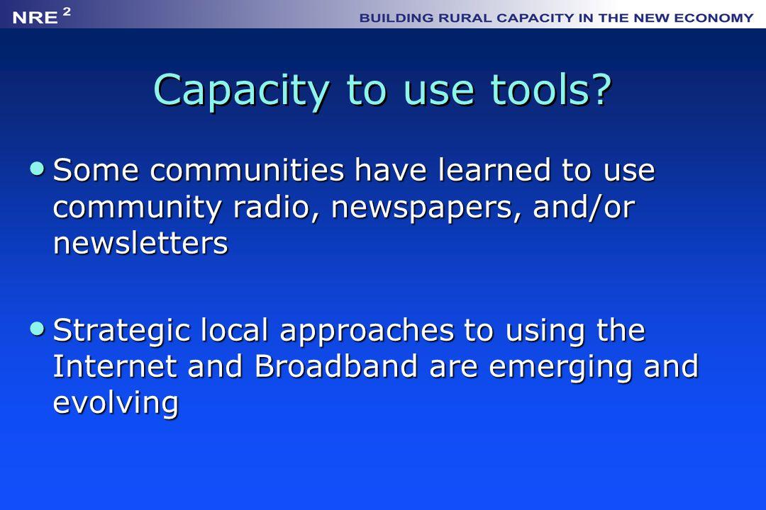 Capacity to use tools.