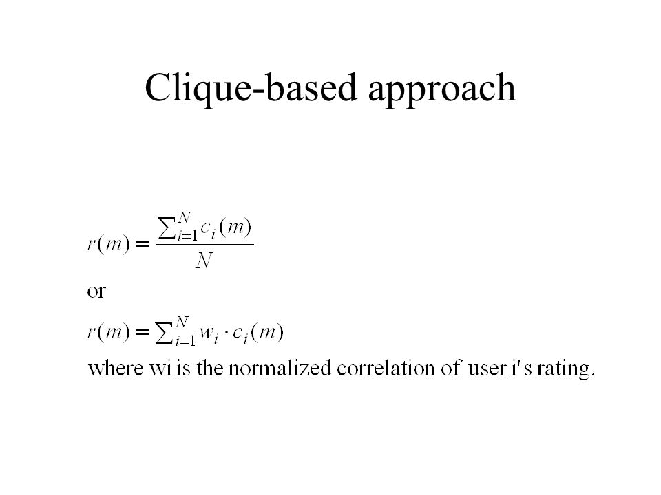 Clique-based approach
