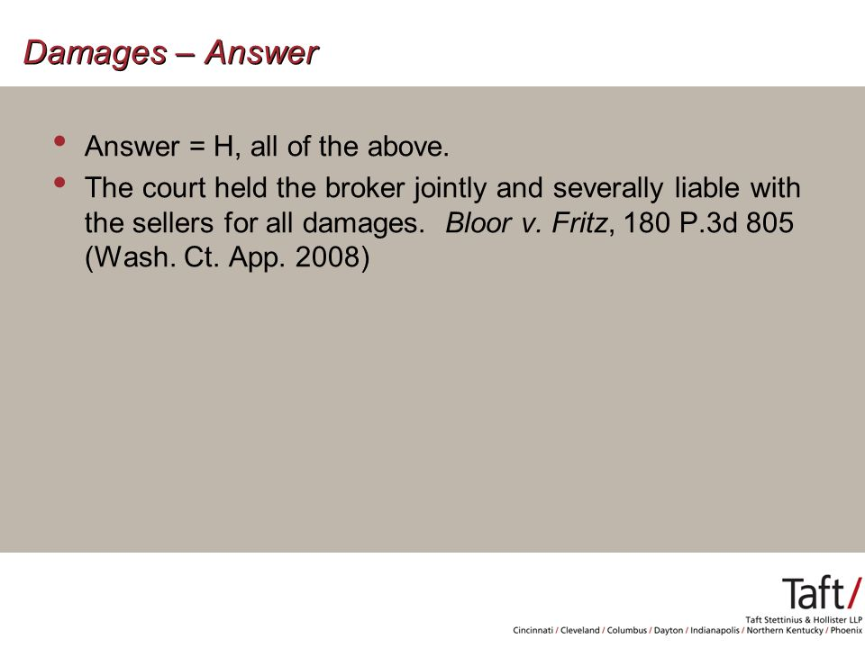 Damages – Answer Answer = H, all of the above.