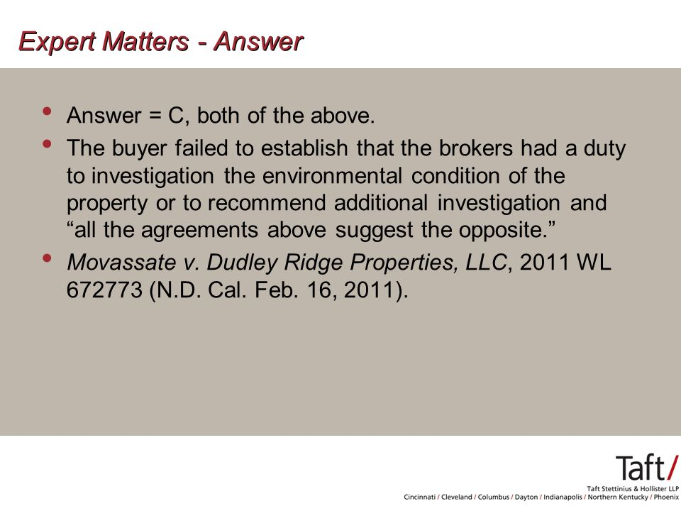 Expert Matters - Answer Answer = C, both of the above.