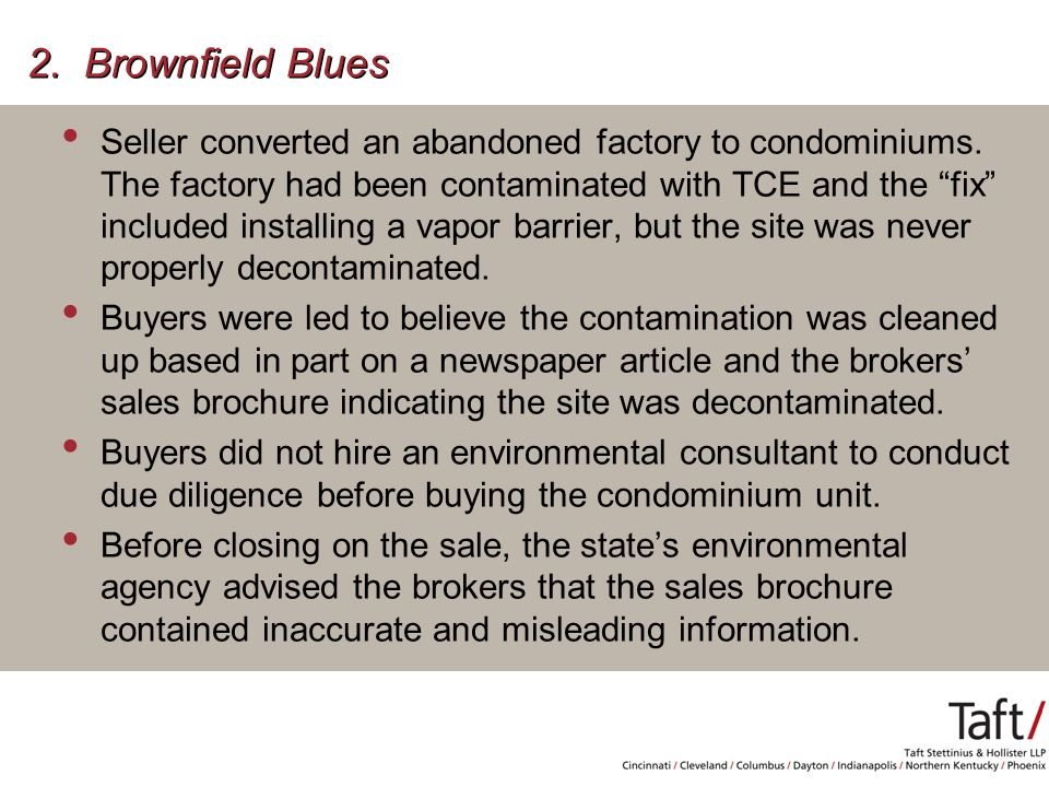 2. Brownfield Blues Seller converted an abandoned factory to condominiums.
