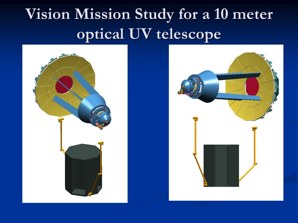 Vision Mission Study for a 10 meter optical UV telescope