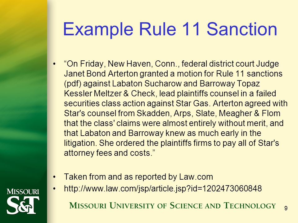 "Example Rule 11 Sanction ""On Friday, New Haven, Conn., federal district court Judge Janet Bond Arterton granted a motion for Rule 11 sanctions (pdf) a"