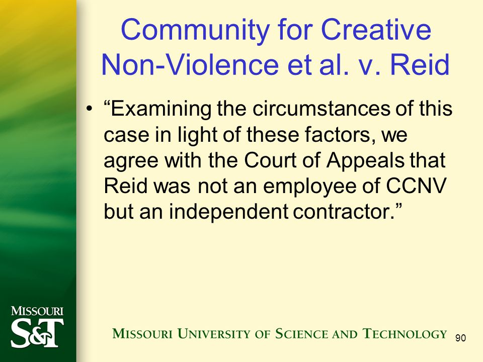 "Community for Creative Non-Violence et al. v. Reid ""Examining the circumstances of this case in light of these factors, we agree with the Court of App"