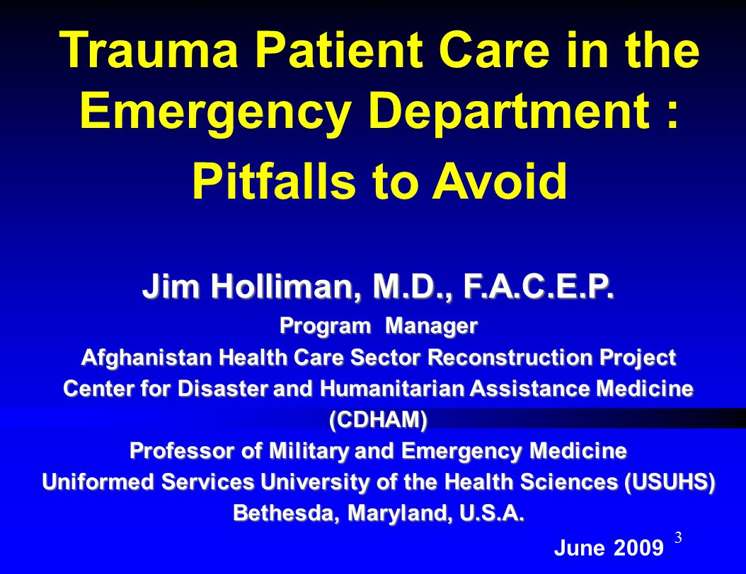 Lecture Objectives: Review the 5 Pitfalls that Inhibit a Successful Trauma Resuscitation  Discuss how institutional and individual commitment to the injured patient is essential.