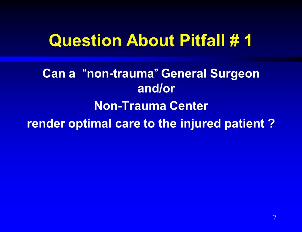 Does Volume of Trauma Cases Matter Regarding Outcomes .
